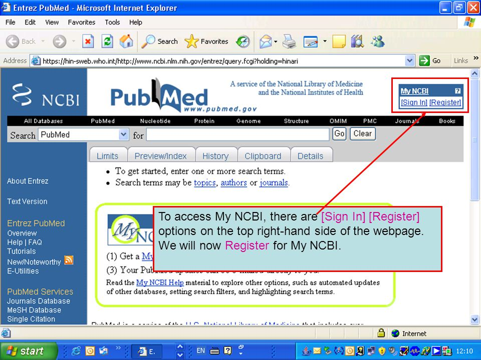 To access My NCBI, there are [Sign In] [Register] options on the top right-hand side of the webpage.